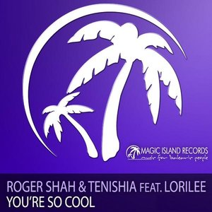 Image for 'Roger Shah & Tenishia feat. Lorilee'