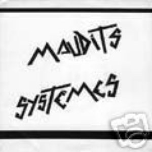 Image for 'Maudits Systèmes'