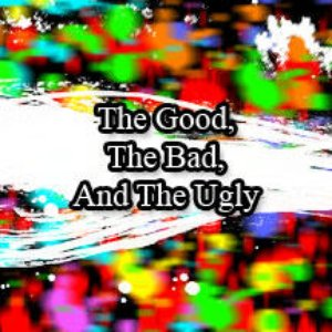 Image for 'the good the bad and the ugly'