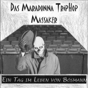 Image for 'Maradonna TripHop Massaker'