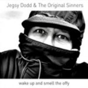 Image for 'Jegsy Dodd & the Original Sinners'