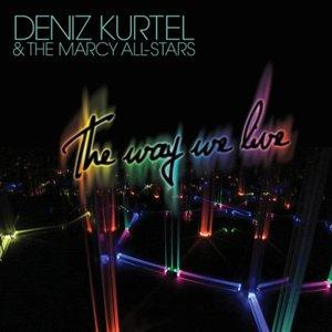 Image for 'Deniz Kurtel & The Marcy All-Stars'
