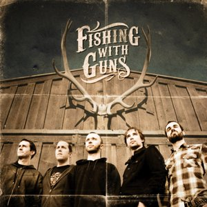 Image for 'Fishing With Guns'