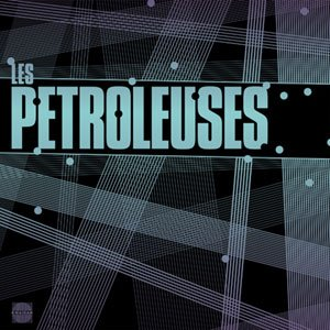 Image for 'Les Petroleuses Featuring Camille'