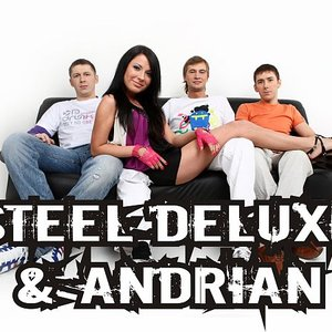 Image for 'Steel Deluxe & Andrian'