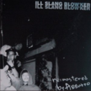 Image for 'Ill Slang Blow'ker'