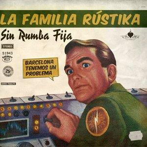 Image for 'La Familia RústiKa'
