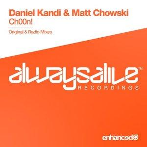 Image for 'Daniel Kandi & Matt Chowski'