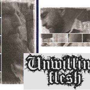 Image for 'Unwilling Flesh'