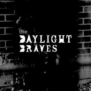 Image for 'The Daylight Braves'