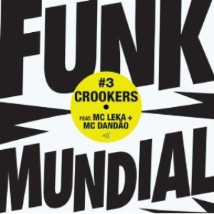 Image for 'Crookers feat. MC Leka'