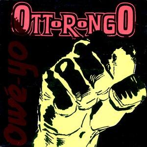 Image for 'Ottorongo'
