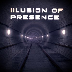 Image for 'Illusion of Presence'