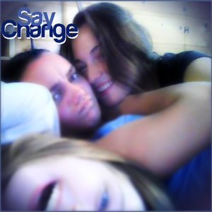 Image for 'Say Change'