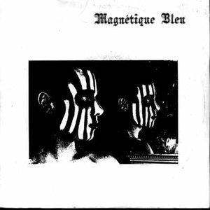 Image for 'Magnétique Bleu'