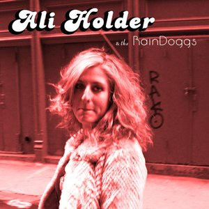 Image for 'Ali Holder & The RainDoggs'