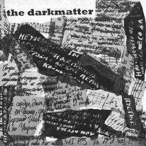 Image for 'the darkmatter'