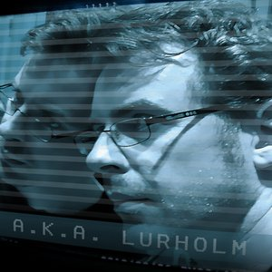 Image for 'A.K.A. Lurholm'