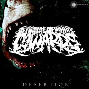Image for 'Betrayal Devours Cowards'