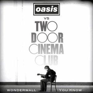Image for 'Oasis VS. Two Door Cinema Club'