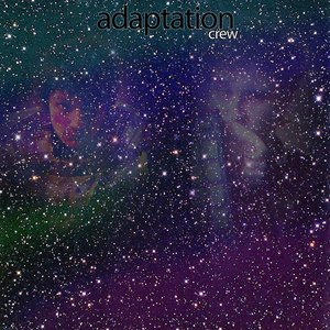 Image for 'adaptation crew'
