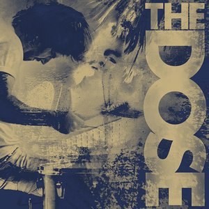 Image for 'the dose'