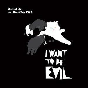 Image for 'Giant Jr & Eartha Kitt'