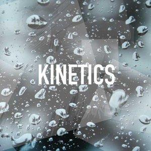 Image for 'Kinetics'