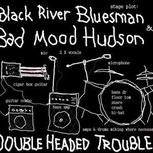 Image for 'Black River Bluesman & Bad Mood Hudson'
