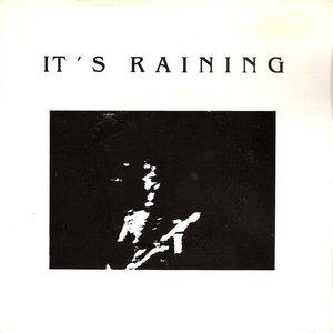 Image for 'It's Raining'