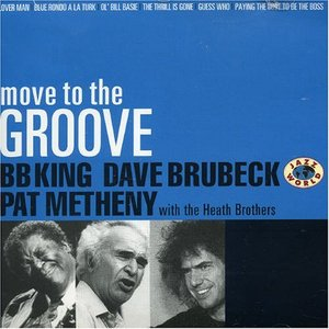 Image for 'Pat Metheny, B. B. King & Dave Brubeck'
