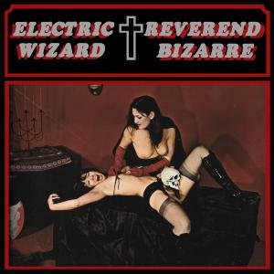 Image for 'Electric Wizard/ Reverend Bizarre'