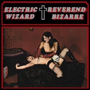 Bild für 'Electric Wizard/ Reverend Bizarre'
