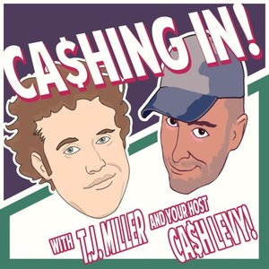 Image for 'Cashing in with T.J. Miller'