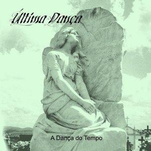 Image for 'Última Dança'