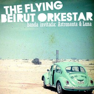 Image for 'The Flying Beirut Orkestar'