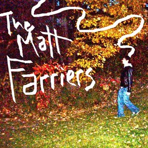 Image for 'The Matt Farriers'