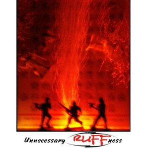 Image for 'Unnecessary Ruffness'