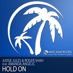 Image for 'Judge Jules & Roger Shah feat. Amanda Angelic'