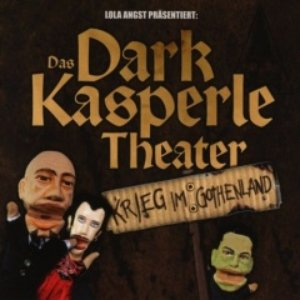 Image pour 'Das Dark Kasperle Theater'