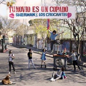 Immagine per 'Sherman & Los Crocantes!'