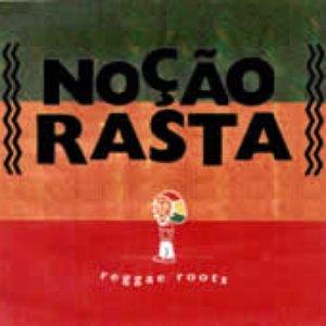 Image for 'Noção Rasta'
