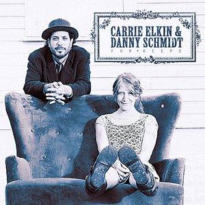 Image for 'Carrie Elkin & Danny Schmidt'