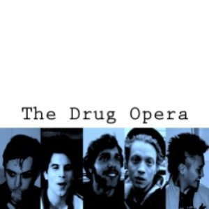 Image for 'The Drug Opera'