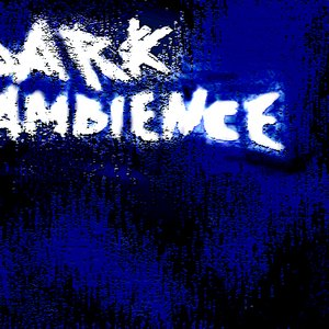 Image for 'Dark ambience'