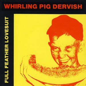 Image pour 'Whirling Pig Dervish'