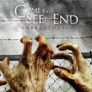 Image for 'COME TO SEE THE END'