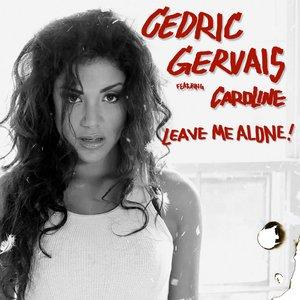 Image for 'Cedric Gervais feat. Caroline'