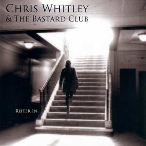 Image for 'Chris Whitley & The Bastard Club'