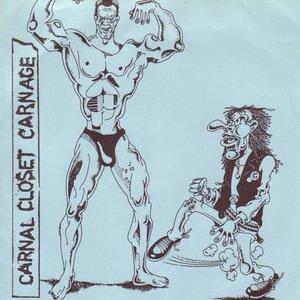 Image for 'Carnal Closet Carnage'